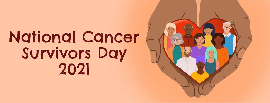 National Cancer Survivor Day 2021